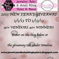 Enter my New Year's Giveaway 55 vendors and 55 prizes www.jewelryandbabyblingbydara.blogspot.com