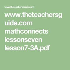 www.theteachersguide.com mathconnects lessonseven lesson7-3A.pdf Counting Money, Pdf, Math Equations