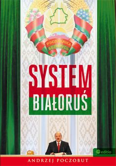System Białoruś - Andrzej Poczobut, #editio, #bezdroza, #białoruś, #belarus Woodstock, Baseball Cards, Literatura