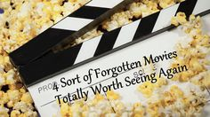 4 Sort of Forgotten Movies Totally Worth Seeing Again