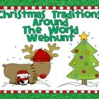 Enjoy this freebie during the holidays. Students can visit websites to learn about Christmas traditions of other countries. I've also included onli...