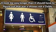 Shower Schmower!  That is most definitely a Dalek.