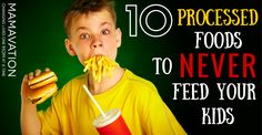 10 Processed Foods to Never Feed Your Kids