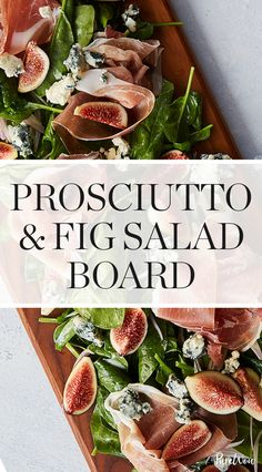Prosciutto and Fig Salad Board #purewow #recipe #cooking #food #salad