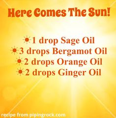 Here Comes The Sun diffuser blend ~ Shower yourself with beams of positive energy & blast away the blahs