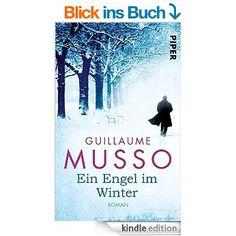 Ein Engel im Winter: Roman eBook: Guillaume Musso, Antoinette Gittinger: Amazon.de: Kindle-Shop