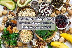 7 Must-Be-Added Foods High in Magnesium to Enhance your Diet #magnesium #healthyeating #healthyliving #foodsthatcontainmagnesium #stayinghealthy