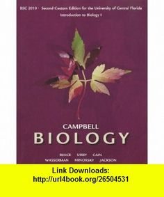 Campbell biology 10th edition by reece test bank nursing test campbell biology custom edition for the university of central florida introduction to biology 1 bsc 2010 9781256288527 jane b reece lisa a urry fandeluxe Choice Image