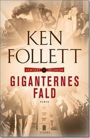 Giganternes fald af Ken Follett, ISBN 9788763819749