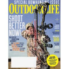 Outdoor Life | Bowhunting Issue | Shoot Better Now | m48 Patriot | August 2015