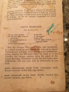Bernaise Sauce. From my Julia Child The French Chef Cookbook dated 1969!!! Maria Hughes