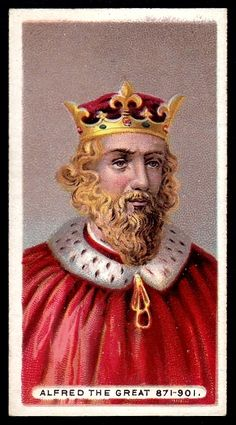 Cigarette Card - King Alfred the Great Tudor Monarchs, English Monarchs, History Of England, British History, Adele, Anglo Saxon History, Alfred The Great, Plantagenet, Norse Vikings