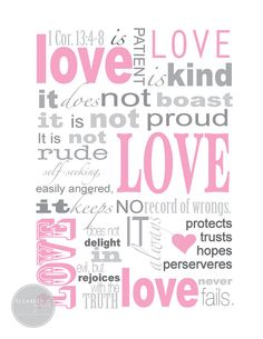 Love Scripture Print - might need this in pink for Feb 14th