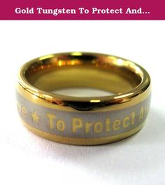 Gold Tungsten To Protect And To Serve Brotherhood Band Police Ring. This is a very nice Brotherhood Band® designed for law enforcement officers and their families. This is the perfect ring to wear while on the street. ALL BROTHERHOOD® BANDS COME WITH A LIFETIME WARRANTY AND CAN BE EXCHANGED FOR ANY REASON, SORRY NO REFUNDS AVAILABLE.