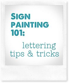 Sign Painting 101: Lettering Tips & Tricks | The Shabby Creek Cottage