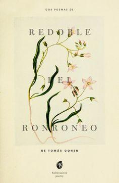 camilaevia:  Dos poemas de Redoble del Ronroneo, de Tomás Cohen- @buenosairespoetry