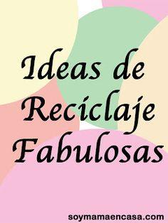Más de 100 fabulosas ideas de reciclaje #manualidades #reciclaje