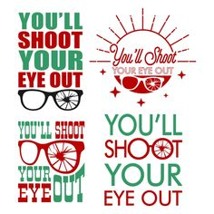 You'll Shoot Your Eye Out Cuttable Design