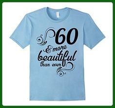 Mens 60 and more beautiful than ever Funny 60th Birthday Tshirt 2XL Baby Blue - Birthday shirts (*Amazon Partner-Link)