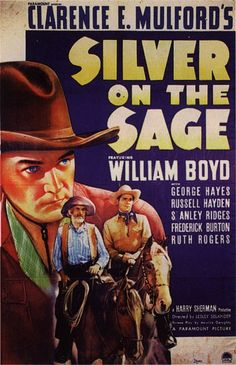 SILVER ON THE SAGE (1939) - William Boyd - George Hayes - Russell Hayden - Produced by Harry Sherman - Directed by Lesley Selander - Paramount Pictures - Movie Poster.