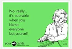 This board was created for funny / spiritual / quotes/ sayings. Not directed at anybody. However, if the shoe fits.....
