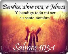 Alma mia, bendice a Jehova...