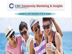 Community Marketing & Insights is NGLCC certified LGBT owned full service market research Company mainly focuses on LGBT insights and analytics. They are proud to be the global leader to provide LGBT research, market insights, demographics, strategies and trainings to corporate leaders, non-profit organizations and Government institutions around the world since 1992.