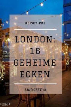 London: 16 geheime Ecken und Insidertipps // Reisetipps