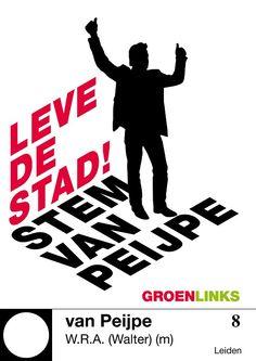 Poster Walter van Peijpe (GroenLinks)