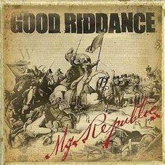 Good Riddance - My Republic