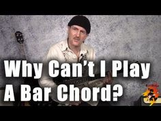 Why can\'t I play a bar chord??? (Tips for beginners)