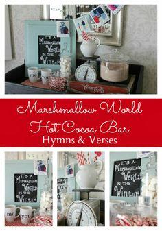 Marshmallow World Hot Cocoa Bar | Hymns and Verses