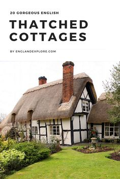 20 jaw-droppingly beautiful cottages, with thatched roofs, for you to drool over...