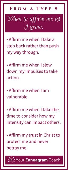Ever wondered how to affirm the Type 8 person in your life? Here are some helpful suggestions so that they will truly feel affirmed from you. Bless them today with one of these affirmations. Beth McCord Your Enneagram Coach
