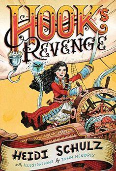 Hook's Revenge, Book 1 Hook's Revenge by Heidi Schulz