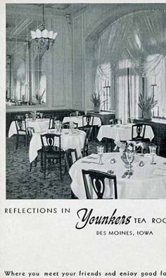 Tea With Friends: Tea Room Postcard -- Younkers Department Store Tea Room (Des Moines, Iowa) Des Moines Iowa, Madison County, The Monks, Back In Time, Department Store, Scene, Prints, Rooms, Travel