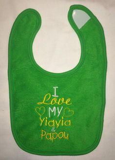 I love my Yiayia & Papou embroidered bib