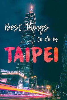 Best Things to do in Taipei
