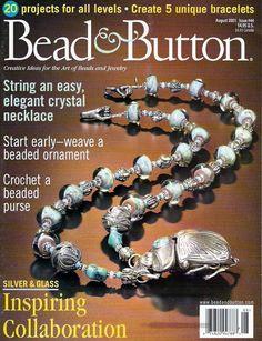 Lo Scrigno dei Segreti: Bead and Button Aug 2001 Bead Loom Bracelets, Unique Bracelets, Magazine Beads, O Beads, Beaded Ornaments, Loom Beading, Pattern Books, Bead Crafts, Handmade Jewelry
