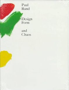 Design Form and Chaos, Yale University Press (1993). In this, Rand speaks about the contemporary practice of graphic design, explaining the process and passion that foster good design and illustrating his ideas with examples of his own stunning graphic work as well as with the work of artists he admires. The centerpiece of the book consists of seven design portfolios that Rand used to present his logos to clients such as NEXT, IDEO and IBM.