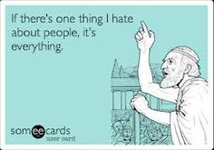 Image result for hate people ecards