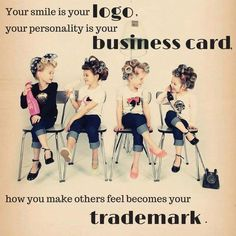 Your smile is your logo, your personality is your business card. How you make others feel become your trademark. Hairdresser Quotes, Hairstylist Quotes, Hair Salon Quotes, Hair Quotes, Quotes Quotes, Life Quotes, Inspirational Words Of Wisdom, Meaningful Quotes, Inspiring Quotes