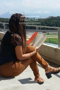 Bienal do Livro do Rio - A maior festa literária do País - Na Estrada com as Minas  Leitura, livros, books, read, reading, lendo, pessoa, party, Cidade das Artes, Rio de Janeiro, look, ootd,ready, leitura do dia