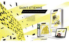 Campagne de promotion des quartiers Manufacture et Chateaucreux pour l'EPA St Etienne