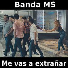Banda MS - Me vas a extrañar acordes