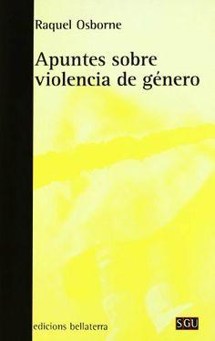 Apuntes sobre violencia de género / Raquel Osborne
