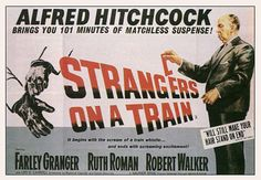 High resolution official theatrical movie poster ( of for Strangers on a Train Image dimensions: 1815 x Directed by Alfred Hitchcock. Starring Farley Granger, Ruth Roman, Robert Walker, Leo G. Alfred Hitchcock, Hitchcock Film, Train Movie, I Movie, Movie Theater, Train Posters, Movie Posters, New Beverly Cinema, Farley Granger