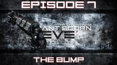 [Eve Online] The Tyrant King - Episode 7: The Bump (PvP)