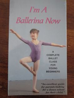 I'm a Ballerina Now: A Complete Ballet Class For Young Beginners VHS NEW Dance