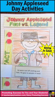 Johnny Appleseed Day Activities - Here is a fun interactive notebook for Johnny Appleseed Day. Students will learn the difference between a fact or a legend. Visit our store for more Johnny Appleseed Day activities: https://www.teacherspayteachers.com/Store/Promoting-Success/Search:johnny%20appleseed #promotingsuccess